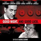 Good Night, And Good Luck! (2005)
