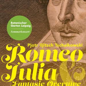 Tschaikowsky, Romeo und Julia Fantasie Ouvertüre