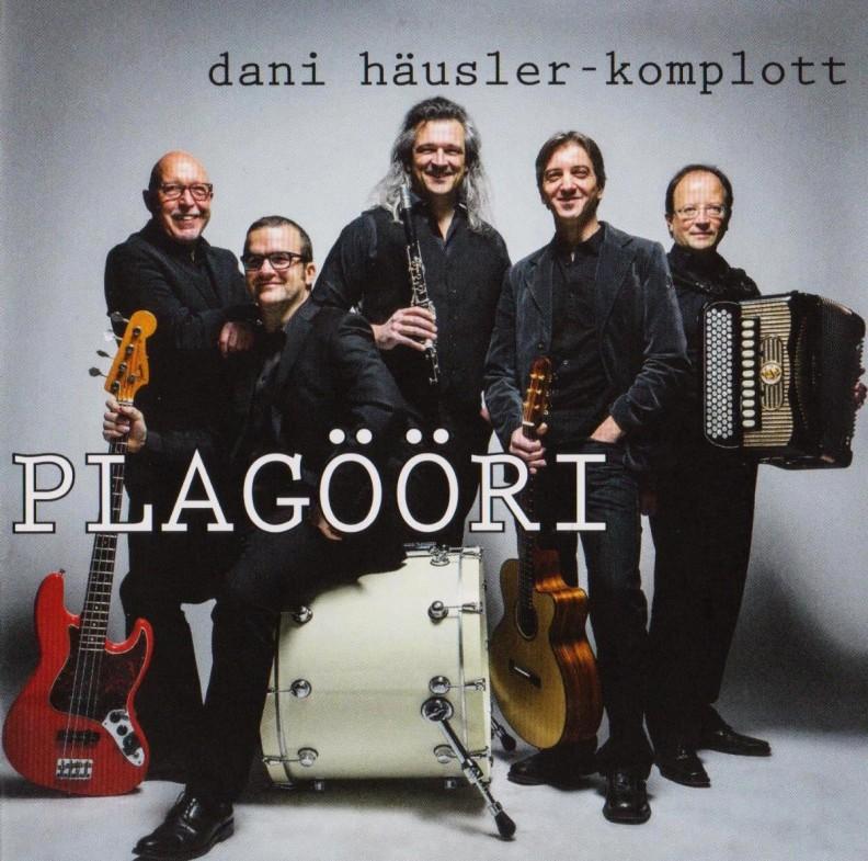 Dani Häusler Komplott - Plagööri