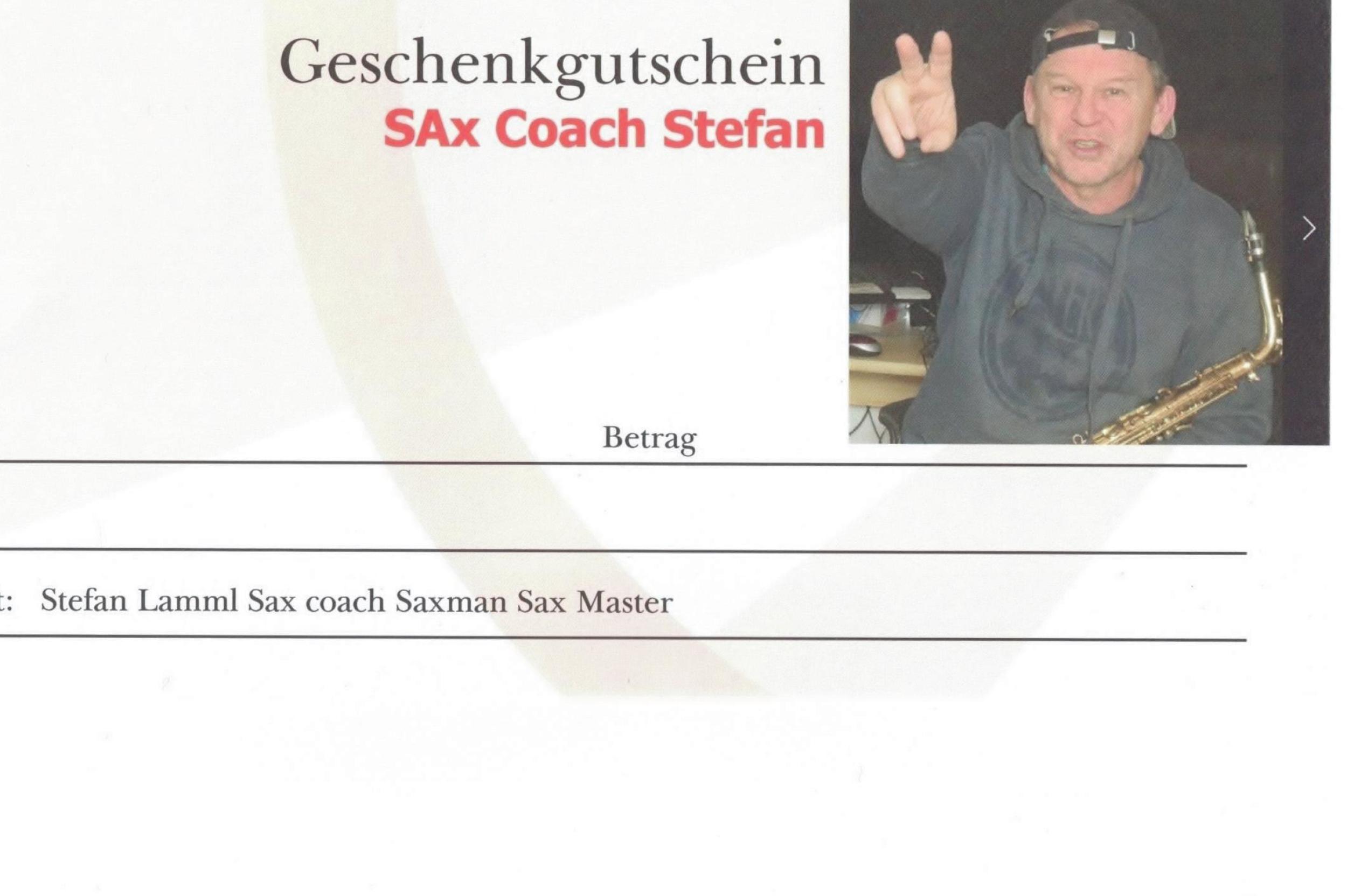 """""""Geschenkgutscheine""""- für Workshops Playalongs Backingtracks vom Sax Master Stefan Lamml"""